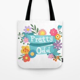 Pretty Odd Floral Banner Tote Bag