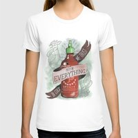sriracha T-shirts featuring An Ode To Sriracha by Drunk Girl Designs