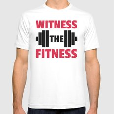 Witness The Fitness Gym Quote White Mens Fitted Tee LARGE