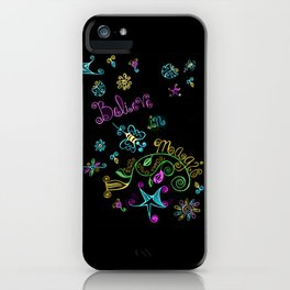 Believe in Magic iPhone Case