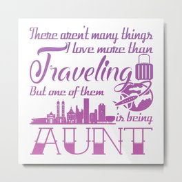 Traveling Aunt Metal Print