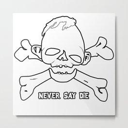 Goonies Never say die White Metal Print