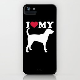 I love my American English Coonhound iPhone Case