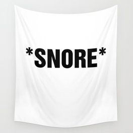 TXT SPK: *SNORE* Wall Tapestry