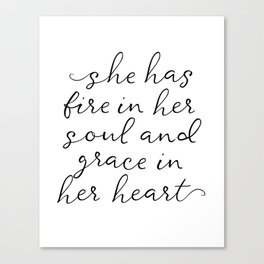 SHE HAS FIRE IN HER SOUL by Dear Lily Mae Canvas Print