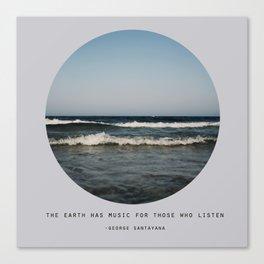 The Earth Has Music Canvas Print