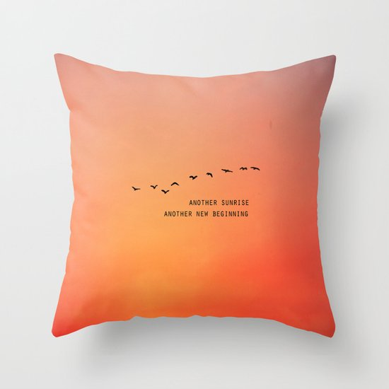 Another Sunrise Another New Beginning  Throw Pillow