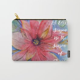 """Pretty watercolor poinsettia """"Let every season be the season of joy"""" quote Carry-All Pouch"""