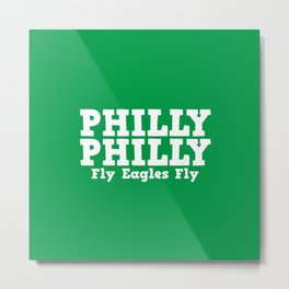 Philly Philly No one likes us Metal Print