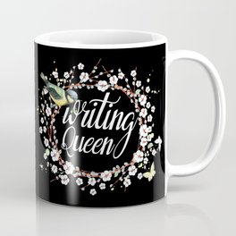Writing Queen Coffee Mug