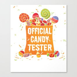 Halloween Official Candy Tester Gifts Canvas Print
