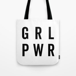 GRL PWR / Girl Power Quote Tote Bag