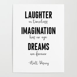 Laughter Imagination Dreams Poster
