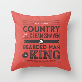 In the country of the clean shaven, the bearded man is king!  Throw Pillow