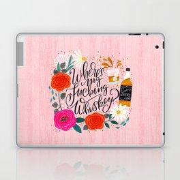 Pretty Sweary 2.0: Where's my Fucking Whiskey? Laptop & iPad Skin