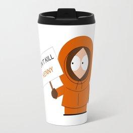 Don't Kill Kenny! Travel Mug