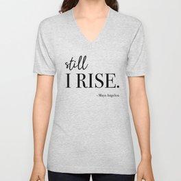 Still I Rise - Maya Angelou Unisex V-Neck