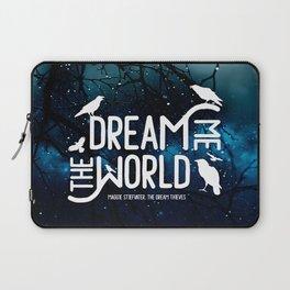 Dream me the world v2 Laptop Sleeve