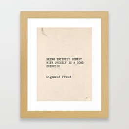 "Quote Sigmund Freud ""Being entirely honest with oneself is a good exercise."" Framed Art Print"