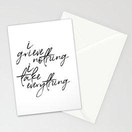 i grieve nothing Stationery Cards
