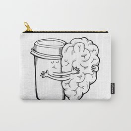 Coffee: When Your Brain Needs a Hug Carry-All Pouch