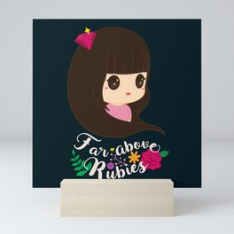 Far Above Rubies Mini Art Print