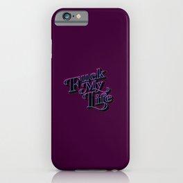 FML iPhone Case