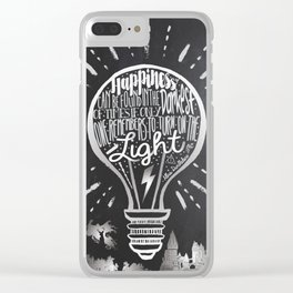 Happiness Can Be Found in the Darkest of Times Clear iPhone Case