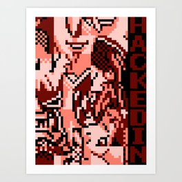 HACKEDIN Art Print