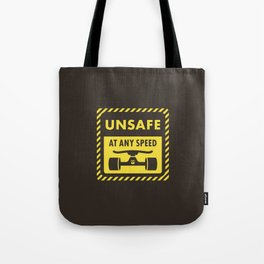 Unsafe at any speed - Skateboard Graphic Tote Bag