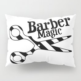 Barber Magic - black and white Pillow Sham
