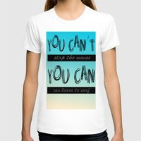 motivation T-shirts featuring Surf Motivation by Goretti