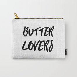 Butter Lovers Club Carry-All Pouch