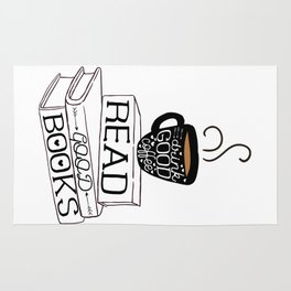 Drink Good Coffee, Read Good Books Rug