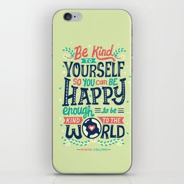 Be kind to yourself iPhone Skin