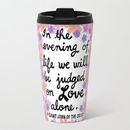 In The Evening Of Life Travel Mug