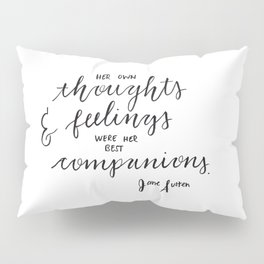 Jane Austen Quote Pillow Sham