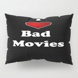 I (Love/Heart) Bad Movies print by Tex Watt Pillow Sham