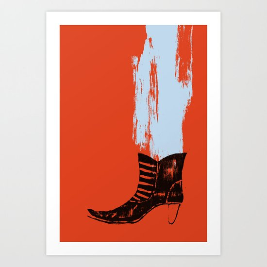 the boot goes on Art Print