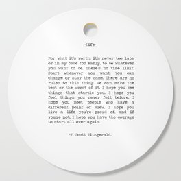 Life quote F. Scott Fitzgerald Cutting Board