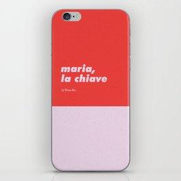 Maria, la chiave iPhone Skin
