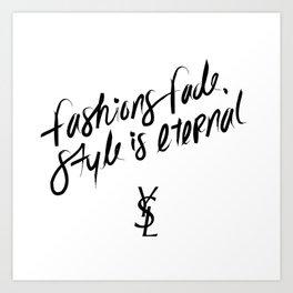 Style is Eternal Art Print