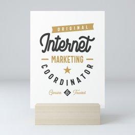 Internet Marketing Coordinator Mini Art Print