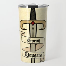 Speak Daggers Travel Mug