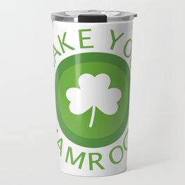 Shake Your Shamrocks St Patricks Day Leaf Gift Travel Mug
