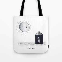 Don't Sunshine On My Rain Parade Tote Bag