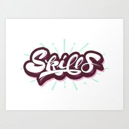 Skills Art Print