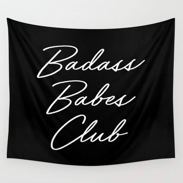 Badass Babes Club 1 Wall Tapestry