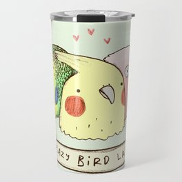 Crazy Bird Lady Travel Mug