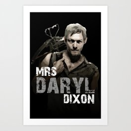 Mrs Daryl Dixon Art Print